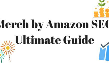 Hướng dẫn cách SEO cho Merch by Amazon