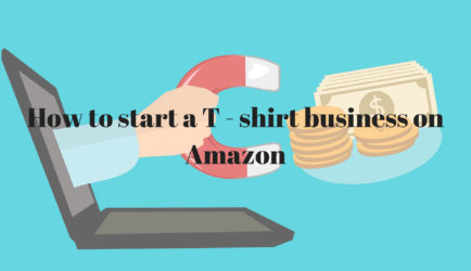 How to start a T – shirt business on Amazon