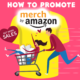 How to promote Merch by Amazon